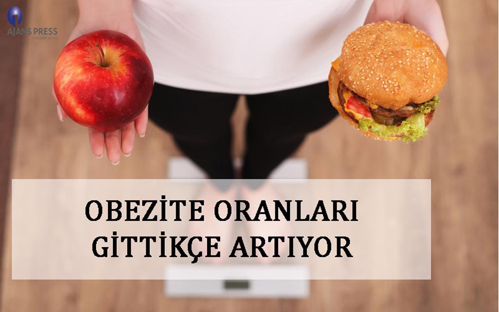 OBEZİTE ORANLARI GİTTİKÇE ARTIYOR